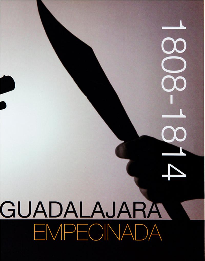 Guadalajara Empecinada 1808-1814